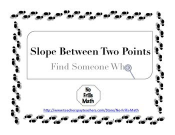 Find Someone Who -- Slope Between Two Points (Slope Formula)