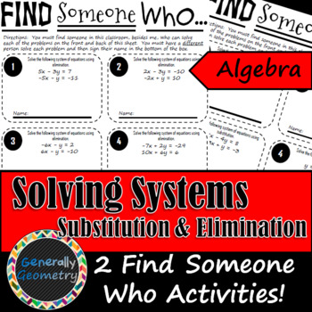 Find Someone Who: Solving Systems Using Substitution & Elimination: 2 Versions!