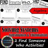 Find Someone Who: Solving Systems Using Substitution & Eli