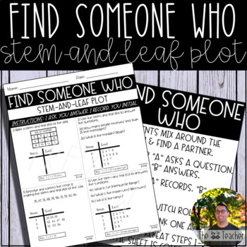 Find Someone Who (Stem-and-Leaf Plots)