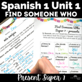 Spanish 1 Unit 1 High Frequency Verbs Present Tense Find Someone Who