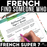 Find Someone Who - Super 7 (present) - novice FRENCH
