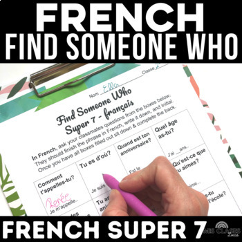 Find Someone Who - novice FRENCH - present tense high frequency verbs