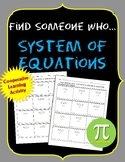 Systems of Equations Find Someone Who...