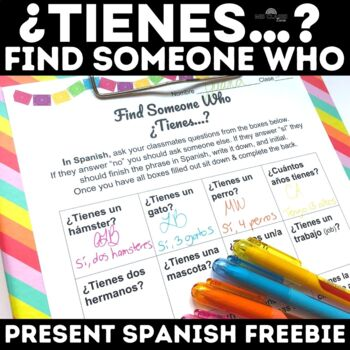 Find Someone Who: ¿Tienes…? - Do you have - interpersonal Freebie