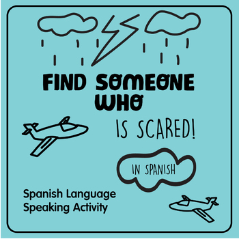 Find Someone Who...... is scared! Silly Speaking Activity in SPANISH