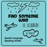 Find Someone Who...... is scared! Silly Speaking Activity