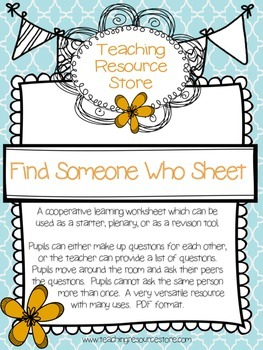 Find Someone Who sheet- cooperative learning