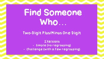 Find Someone Who...(two-digit plus/minus one-digit)