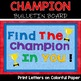 Find The Champion In You Bulletin Board