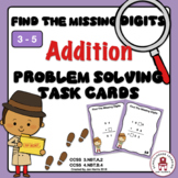 Find The Missing Digits Addition Problem Solving Task Cards