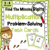 Find The Missing Digits Multiplication Problem Solving Task Cards