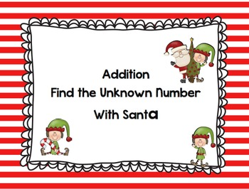 Find The Missing Number - Addition - Santa Theme