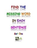 Find The Missing Word Sentences Worksheets Set 1