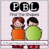Find The Shapes! A Project Based Learning Activity