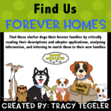 Find Us Forever Homes (Critically Reading, Analyzing Information, & Inferring)