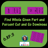 Find Whole Given the Percent and  Part Cut and Go Dominoes