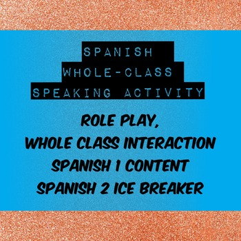 Find Your Class - Spanish Conversation Game