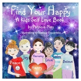 Find Your Happy a Kids Self Love book