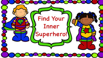 Find Your Inner Superhero! (Self Esteem)