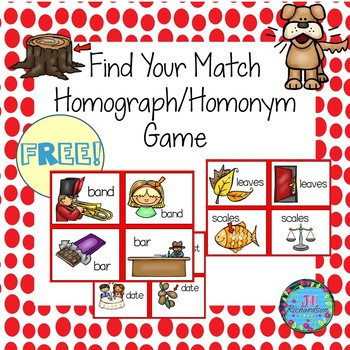 Homographs/Homonyms Literacy Game Find Your Match
