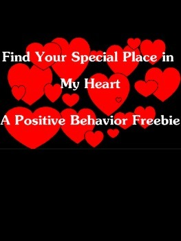 Find Your Special Place in My Heart Positive Behavior Freebie