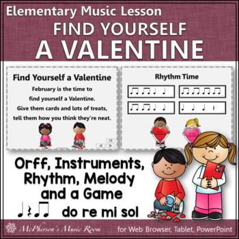 Valentine's Day Music Lesson: Find Yourself a Valentine Orff, Rhythm & Melody