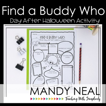 Find a Buddy Who - The Day After Halloween