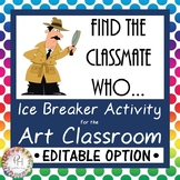 Find a Classmate Who...Back to School Ice Breaker Activity for the Art Classroom