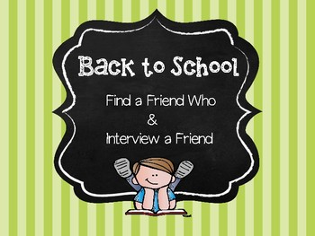 Back to School - Find a Friend Who & Interview a Friend