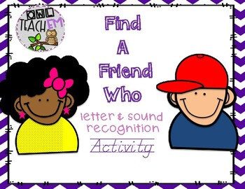 Find a Friend Who...Letter Recognition
