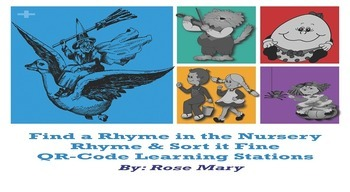 Find a Rhyme in the Nursery Rhyme &   Sort it Fine  QR-Code Learning Stations