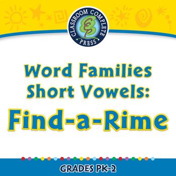 Word Families Short Vowels: Find-a-Rime - MAC Gr. PK-2