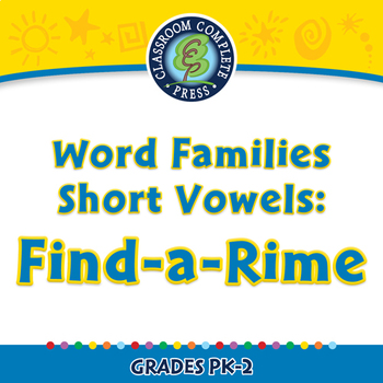 Word Families Short Vowels: Find-a-Rime - NOTEBOOK Gr. PK-2