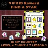 Find a Star Reward - VIPKID - In My Country -  Level 4 Uni