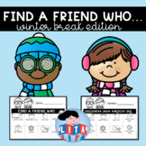 Find a friend who - winter break edition edition