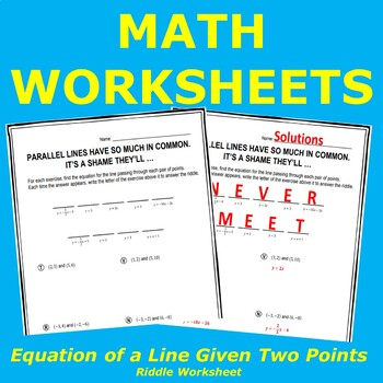 Find an Equation for a Line Given Two Points Riddle & Worksheet
