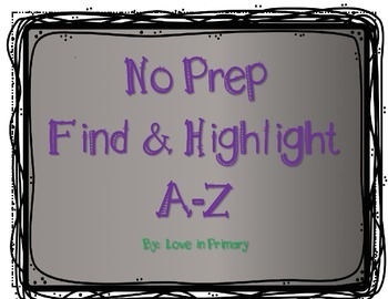 Find and Highlight A-Z No Prep Letter Identification