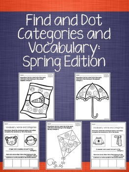 Find and Dot Categories and Vocabulary: Spring Edition