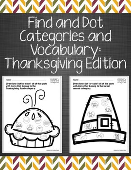 Find and Dot Categories and Vocabulary: Thanksgiving Edition