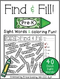 Find and Fill - Dolch Sight Words {Pre-K}