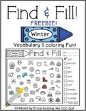 Find and Fill - Vocabulary & Coloring Fun FREEBIE! {Winter}