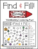 Find and Fill - Vocabulary & Coloring Fun! {Holidays}