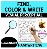 Find, color and write ! Visual perceptual , handwriting, O