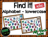 Find it! Alphabet (lowercase) Boom Cards w/ AUDIO