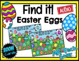 Find it! Easter Eggs Boom Cards w/ AUDIO - Distance Learning
