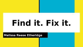 Find it. Fix it.