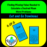 Find missing Value to Calculate Given Mean Word Problem Dominoes