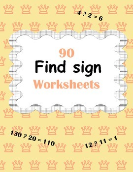 Find sign Worksheets - Plus or Minus