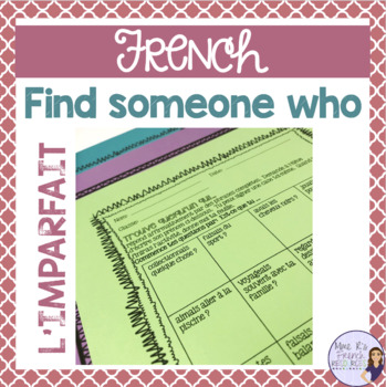 French speaking activity FIND SOMEONE WHO IMPARFAIT